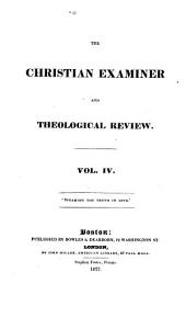 The Christian Examiner and General Review: Volume 4