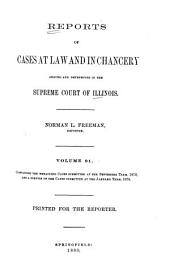 Reports of Cases at Law and in Chancery Argued and Determined in the Supreme Court of Illinois: Volume 91