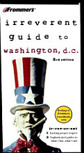 Frommer s  Irreverent Guide to Washington  D C  PDF