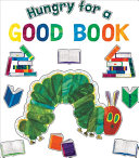 The Very Hungry Caterpillar Hungry for a Good Book Bulletin Board Set
