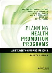 Planning Health Promotion Programs: An Intervention Mapping Approach, Edition 4