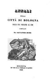 Annali Della Citta Di Bologna Dalla Sua Origine Al 1796: Volume 8