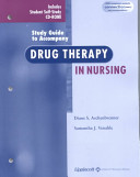Study Guide to Accompany Drug Therapy in Nursing PDF
