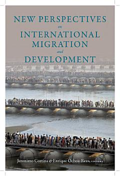 New Perspectives on International Migration and Development PDF