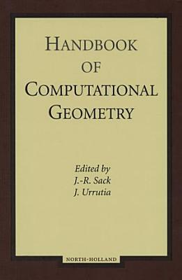Handbook of Computational Geometry PDF