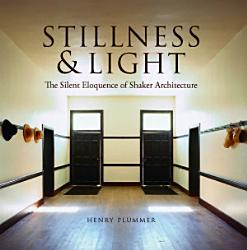 Stillness And Light Book PDF