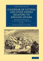 Calendar of Letters and State Papers Relating to English Affairs: Volume 4