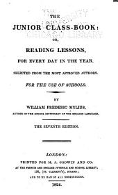 The Junior Class-book: Or, Reading Lessons, for Every Day in the Year