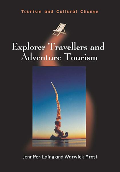 Explorer Travellers and Adventure Tourism PDF