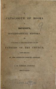 A CATALOGUE OF BOOKS IN DIVINITY  ECCLESIASTICAL HISTORY    INCLUDING A FINE COLLECTION OF THE FATHERS OF THE CHURCH  NOW SELLING AT THE REDUCED PRICES AFFIXED  PDF