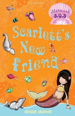 Scarlett s New Friend