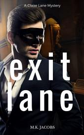 Exit Lane: Claire Lane Mystery