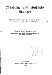 Mündliche und schriftliche übungen: ein elementarbuch für den deutschen aufsatzunterricht nach der direkten methode