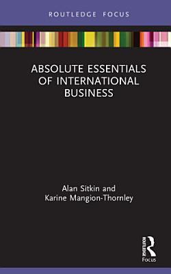 Absolute Essentials of International Business
