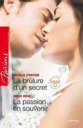 La brûlure d'un secret - La passion en souvenir: T4 - Saga des Foley et McCord