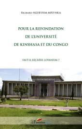 Pour la refondation de l'université de Kinshasa et du Congo: Faut-il recréer Lovanium ?