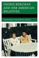 Ingrid Bergman and her American Relatives PDF