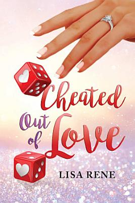 Cheated Out of Love