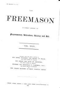 The Freemason and Masonic Illustrated  A Weekly Record of Progress in Freemasonry PDF