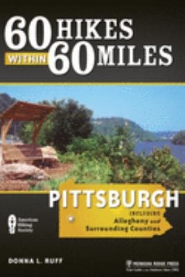 60 Hikes Within 60 Miles  Pittsburgh PDF