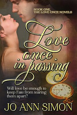 Love Once in Passing