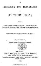 A Handbook for Travellers in Southern Italy ... Fourth edition [of the work originally written by Octavian Blewitt], entirely revised and corrected on the spot