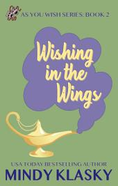 Wishing in the Wings: A Humorous Paranormal Romance