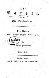 Der Vampyr: oder: Die Todtenbraut. Ein Roman nach neugriechischen Volkssagen, Band 2