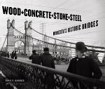 Wood, Concrete, Stone, and Steel