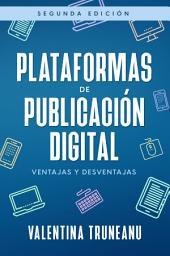 Plataformas de publicación digital: Ventajas y desventajas