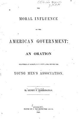 The Moral Influence of the American Government PDF