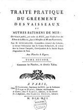 Traité pratique du gréement des vaisseaux, et autres batimens de mer ...