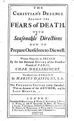 The Christian's Defence Against the Fears of Death ... Translated Into English by M. D'Assigny. The Fifteenth Edition, Etc
