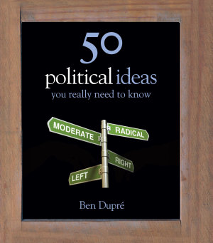 50 Political Ideas You Really Need to Know PDF