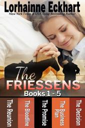 The Friessens: (Books 1 - 5, Box Set)