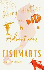 Jerry Hotter and the Adventures at Fishmarts