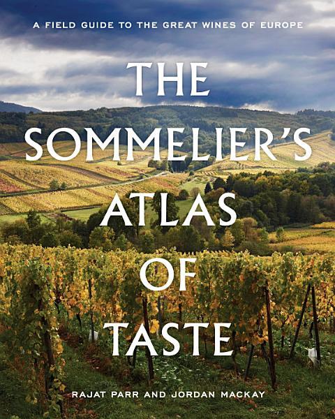 Download The Sommelier s Atlas of Taste Book