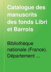 Catalogue des manuscrits des fonds Libri et Barrois