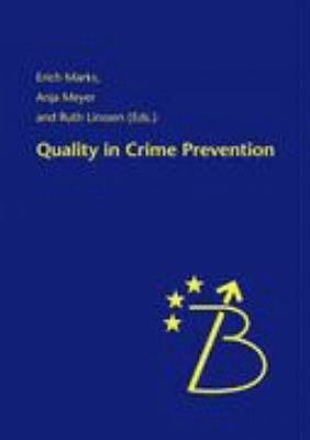 Quality in Crime Prevention
