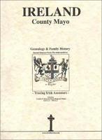 County Mayo  Ireland  Genealogy and Family History Notes PDF