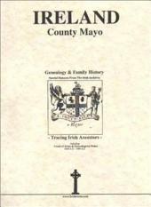County Mayo, Ireland, Genealogy and Family History Notes