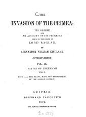 The invasion of the Crimea: its origin, and an account of its progress down to the death of Lord Raglan0: By Alexander William Kinglake, Volume 9, Issue 1