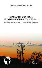 Financement d'un projet de partenariat public privé (PPP): Missions du consultant et guide méthodologique