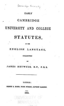 Early Cambridge University and College Statutes in the English Language PDF