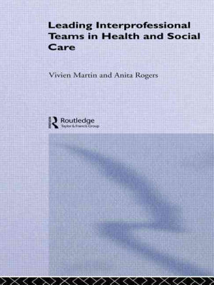 Leading Interprofessional Teams in Health and Social Care PDF