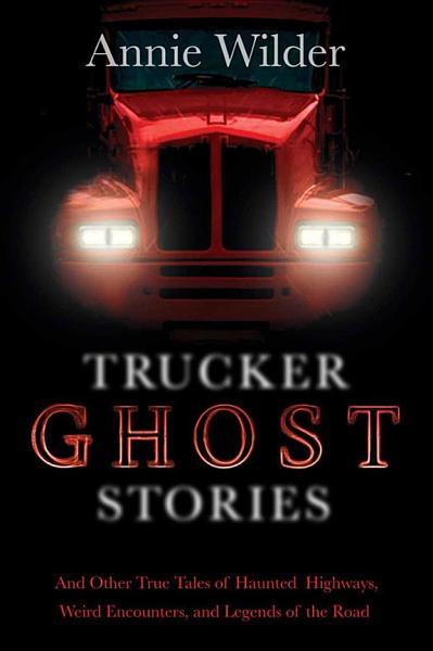 Download Trucker Ghost Stories Book