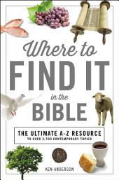 Where to Find It In The Bible