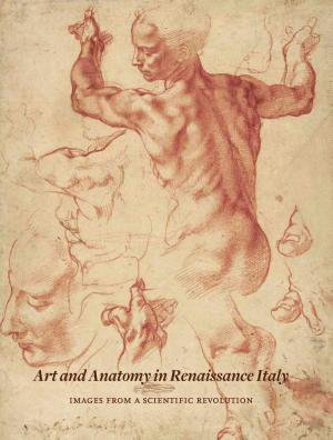 Art and Anatomy in Renaissance Italy PDF
