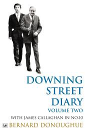 Downing Street Diary Volume Two: With James Callaghan in, Issue 10