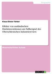 Effekte von ausländischen Direktinvestitionen am Fallbeispiel des Oberschlesischen Industriereviers